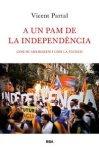 A un pam de la independencia