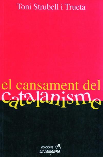 Cansament del Catalanisme