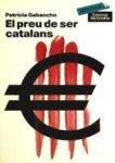 El preu de ser catalans