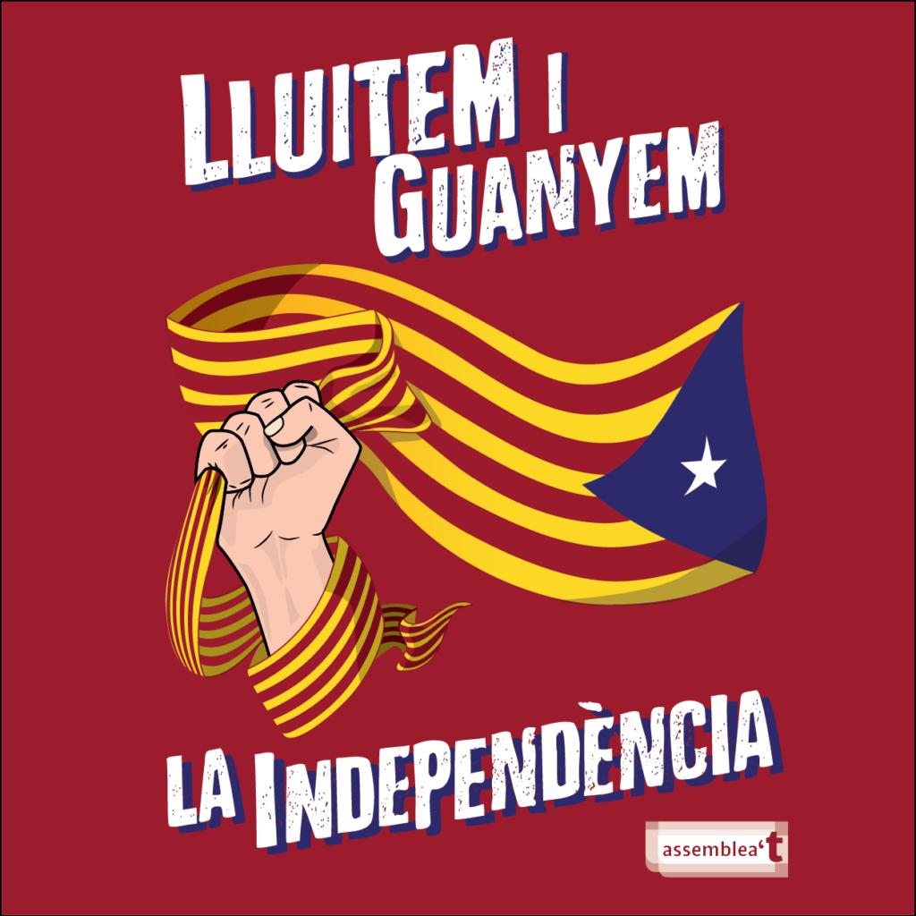 Lluitem i guanyem la independència